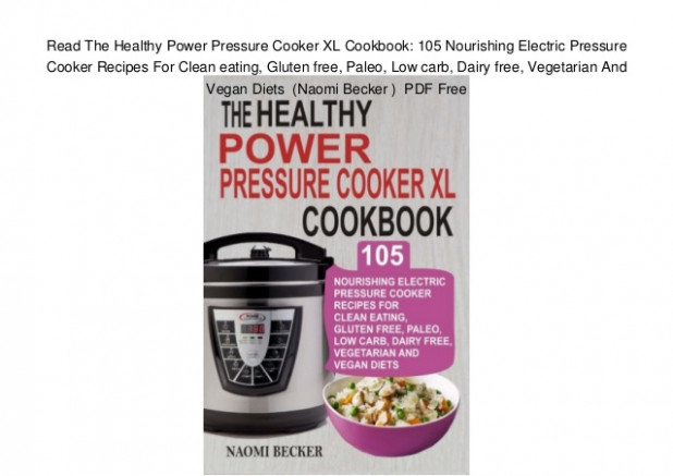 Read The Healthy Power Pressure Cooker XL Cookbook: 105 ...