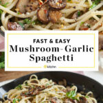 Recipe: Mushroom and Garlic Spaghetti Dinner | Kitchn