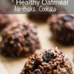 Regina's Healthy Oatmeal No Bake Cookies