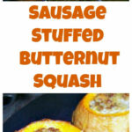 Sausage Stuffed Butternut Squash . A Very Easy Recipe And …