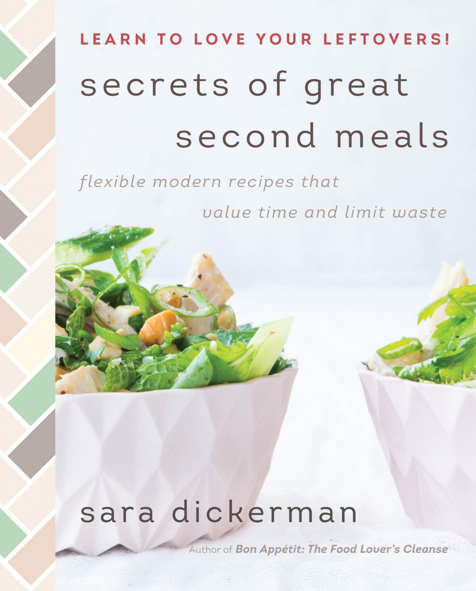 Secrets Of Great Second Meals: Flexible Modern Recipes That …
