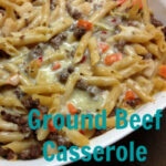 Simple And Easy Ground Beef Casserole Dinner Recipe