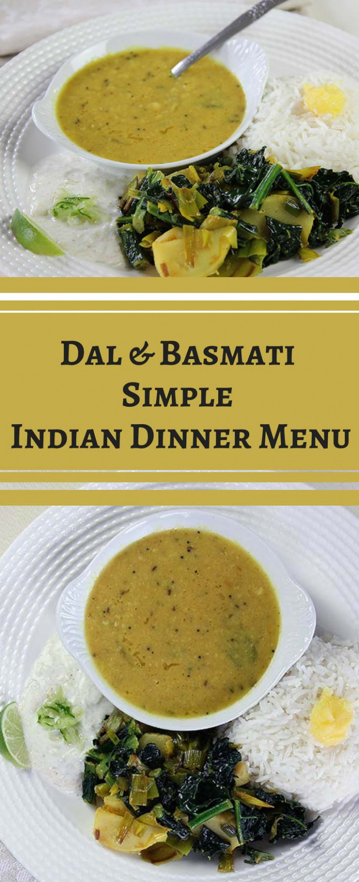 Simple Indian Dinner Menu: Dal And Basmati Rice – Buttered Veg