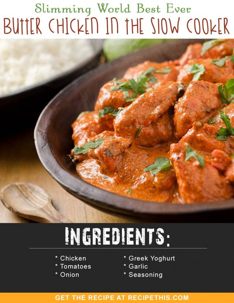 Slimming World Best Ever Butter Chicken In The Slow Cooker ...