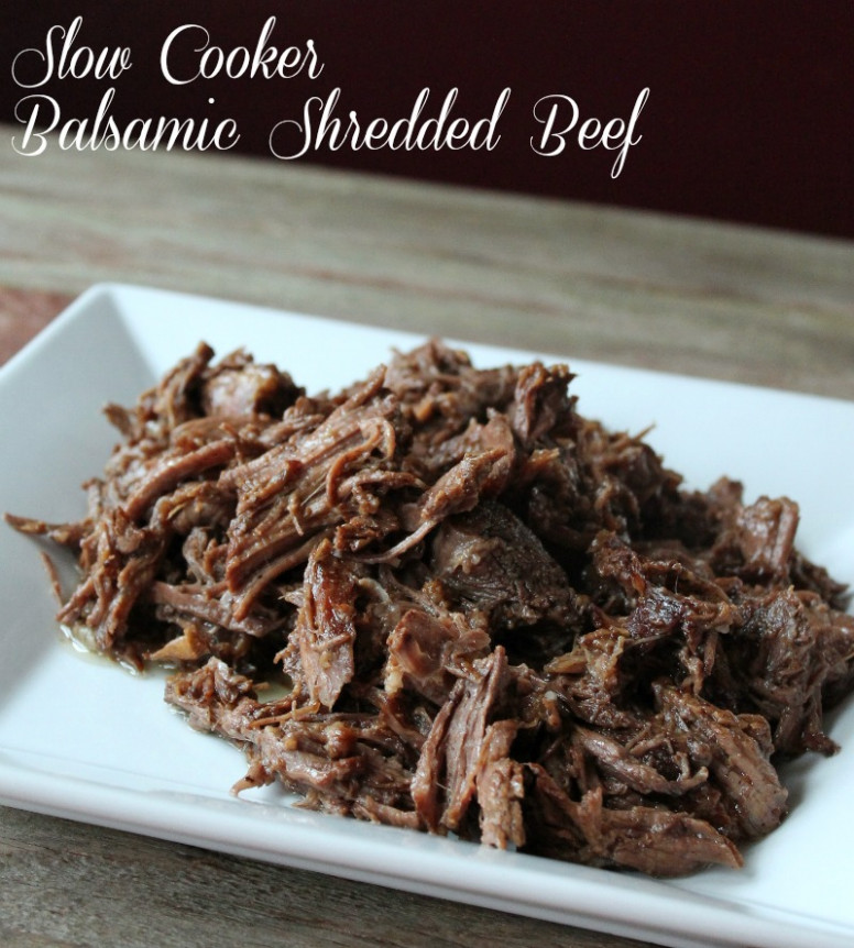 Slow Cooker Balsamic Shredded Beef - Organize Yourself Skinny