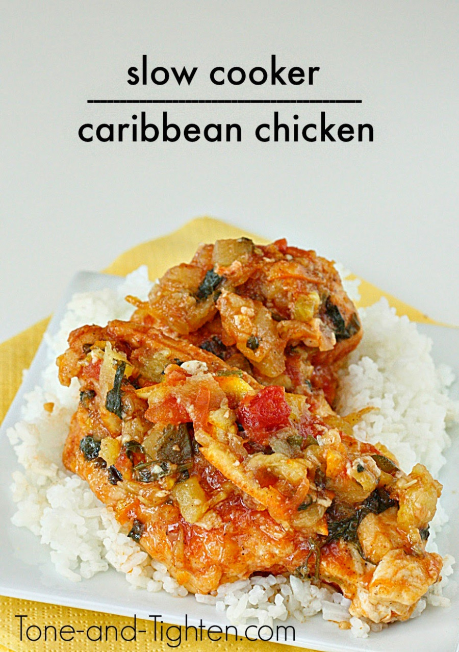 Slow Cooker Healthy Caribbean Chicken Recipe | Tone and ...