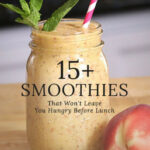 Smoothie Recipes That Keep You Full | POPSUGAR Food