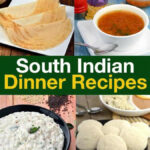 South Indian Dinner Recipes, South Indian Dinner Recipes …