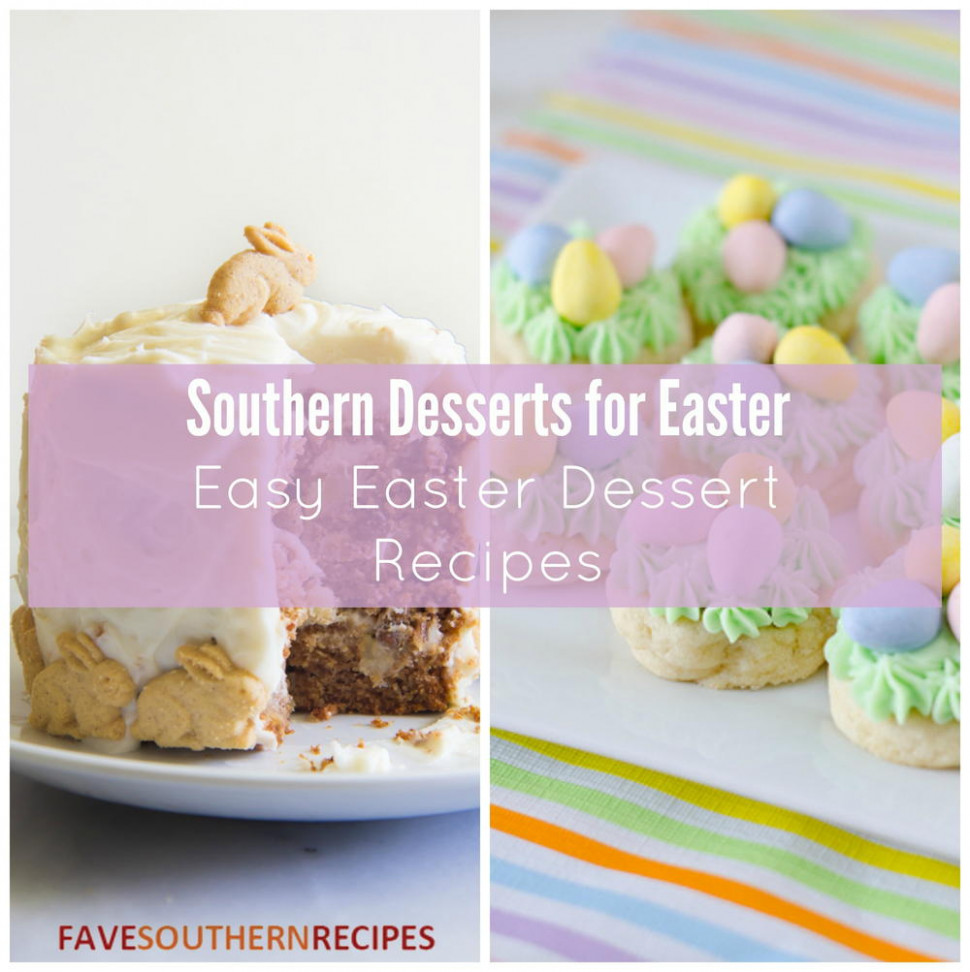 Southern Desserts for Easter: 14 Easy Easter Dessert ...