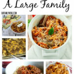 Spectacularly Easy Meals For Your Large Family ...