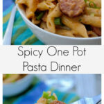 Spicy One Pot Pasta Dinner | Recipe | The O'jays, One Pot …
