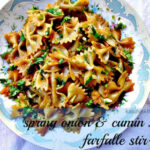 Spring Onion and Cumin Seed Farfalle Stir Fry