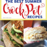 Summer Crock Pot Recipes – Smart School House