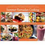 Summer Ramadan Cooking: Recipes & Resources For Healthy …