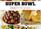 Super Bowl Party Food! Appetizers, Dips and all kinds of ...