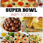Super Bowl Party Food! Appetizers, Dips And All Kinds Of …