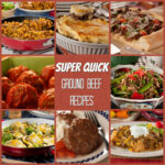 Super Quick Ground Beef Recipes Traditional Cooking School