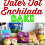 Tater Tot Enchilada Bake | Recipe | Recipes From Our …