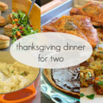 Thanksgiving Dinner For Two | Main Dish Recipes …