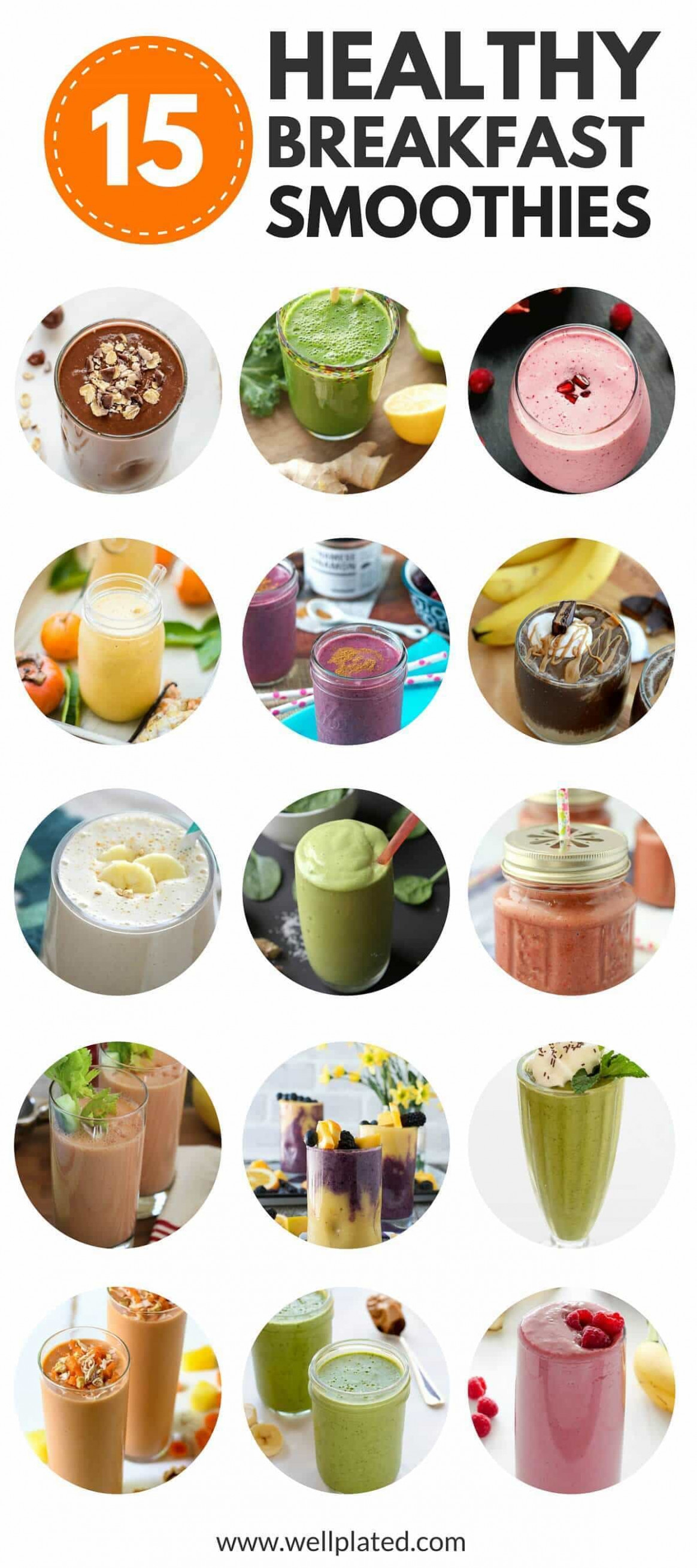 The Best 15 Healthy Breakfast Smoothies | Well Plated by Erin