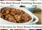 The Best Bread Pudding Recipe: 9 Recipes for Easy Bread ...