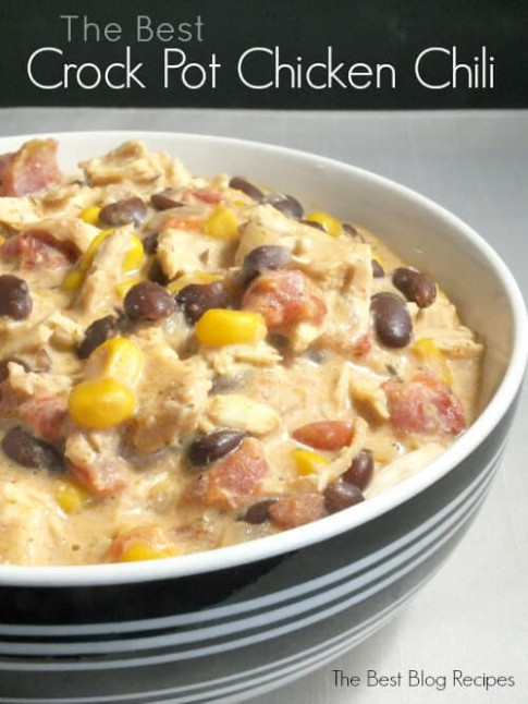 The Best Crock Pot Chicken Chili - The Best Blog Recipes