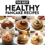 The Best Healthy Pancakes On The Internet – Fit Foodie Finds