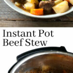 The Best Instant Pot Beef Stew Recipe – Easy Family Dinner