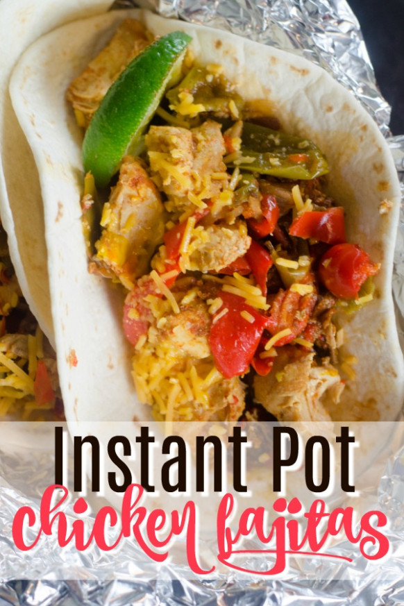The Best Instant Pot Chicken Fajitas Recipe You'll Ever Make