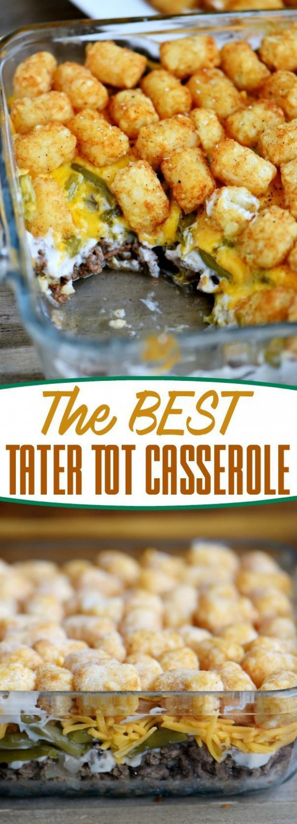 The-BEST-Tater-Tot-Casserole- | Food: Dinner | Best tater ...