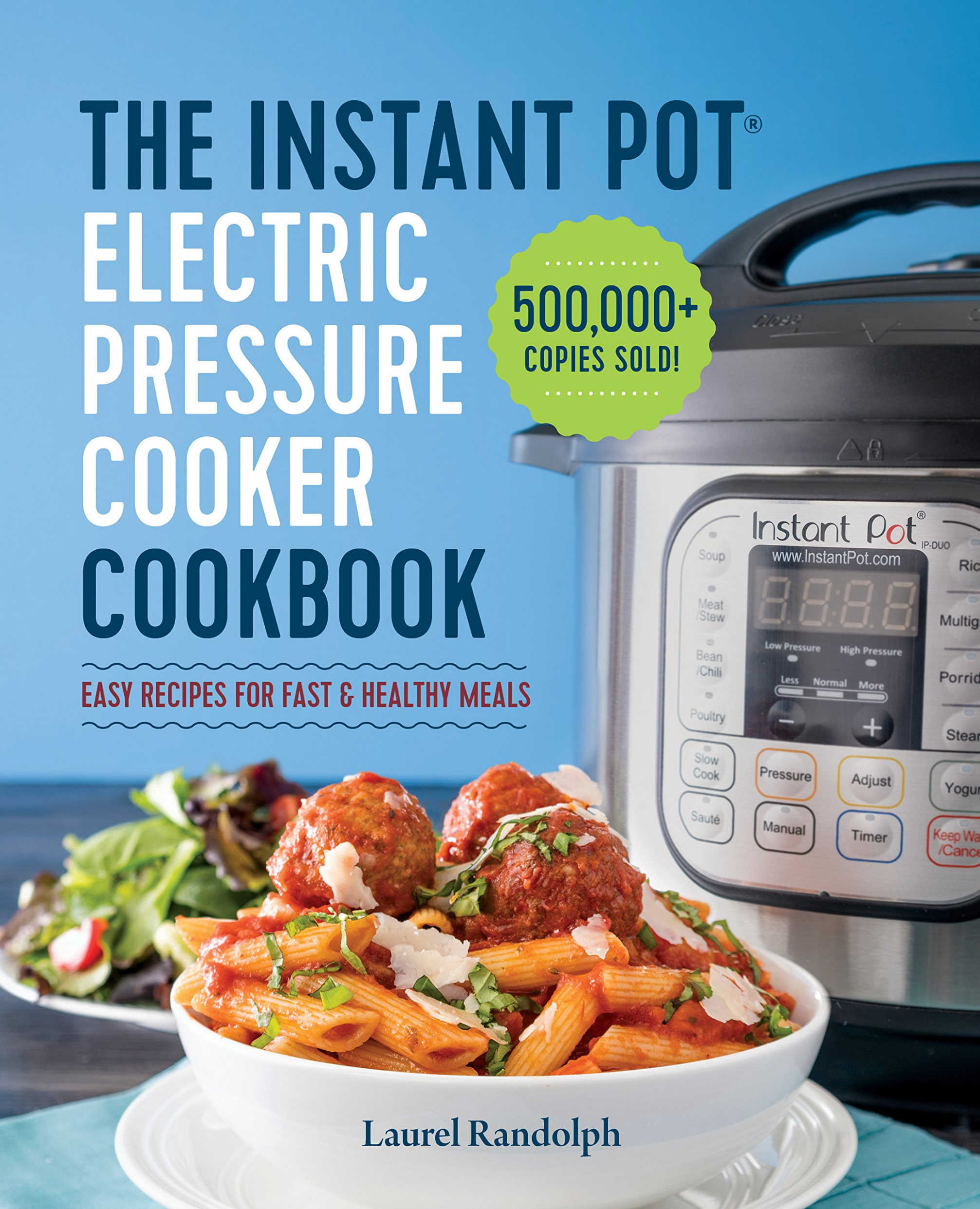 The Instant Pot Electric Pressure Cooker Cookbook: Amazon.co ...
