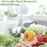 The Paula's Healthy Living Ebook: My Favorite Tips and ...