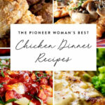 The Pioneer Woman's Best Chicken Dinner Recipes | Food …