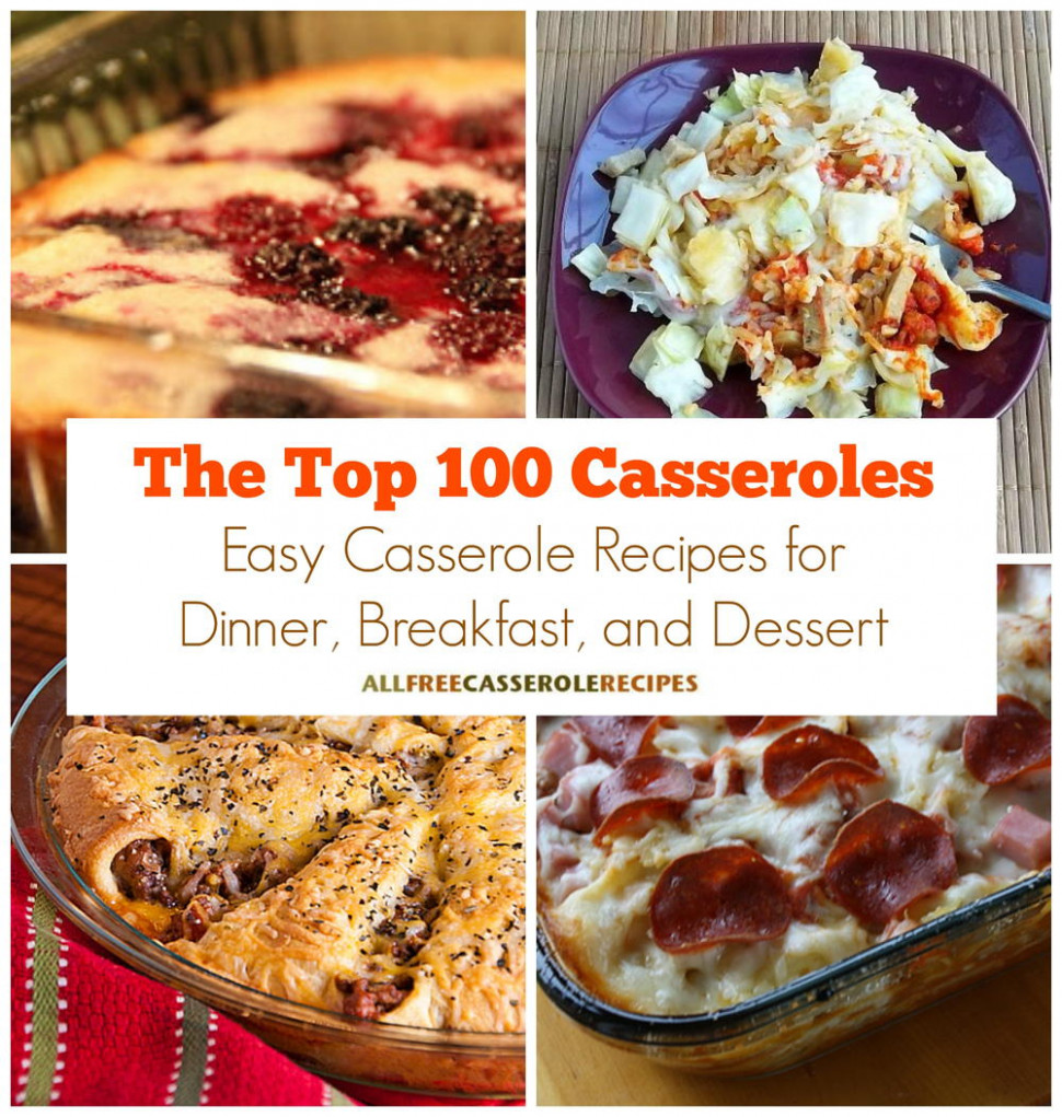 The Top 100 Casseroles: Easy Casserole Recipes for Dinner ...
