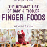 The Ultimate List Of Baby & Toddler Finger Foods – Baby Led …