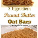 These Peanut Butter Oat Bars Have Three Healthy …