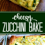 This Cheesy Zucchini Bake Is One Of My Favorite Ways To …