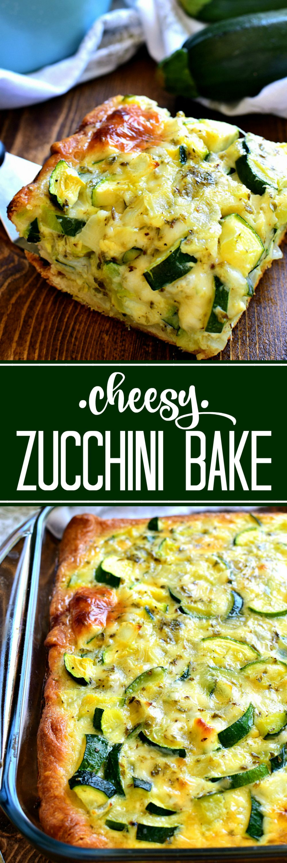 This cheesy Zucchini Bake is one of my favorite ways to use ...