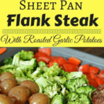 This Sheet Pan Flank Steak With Garlic Roasted Potatoes Is …