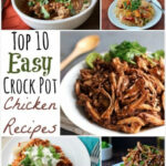 Top 10 Easy, Healthy Crock Pot Chicken Recipes