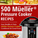 Top 11 Mueller® Pressure Cooker Recipes: The Complete …