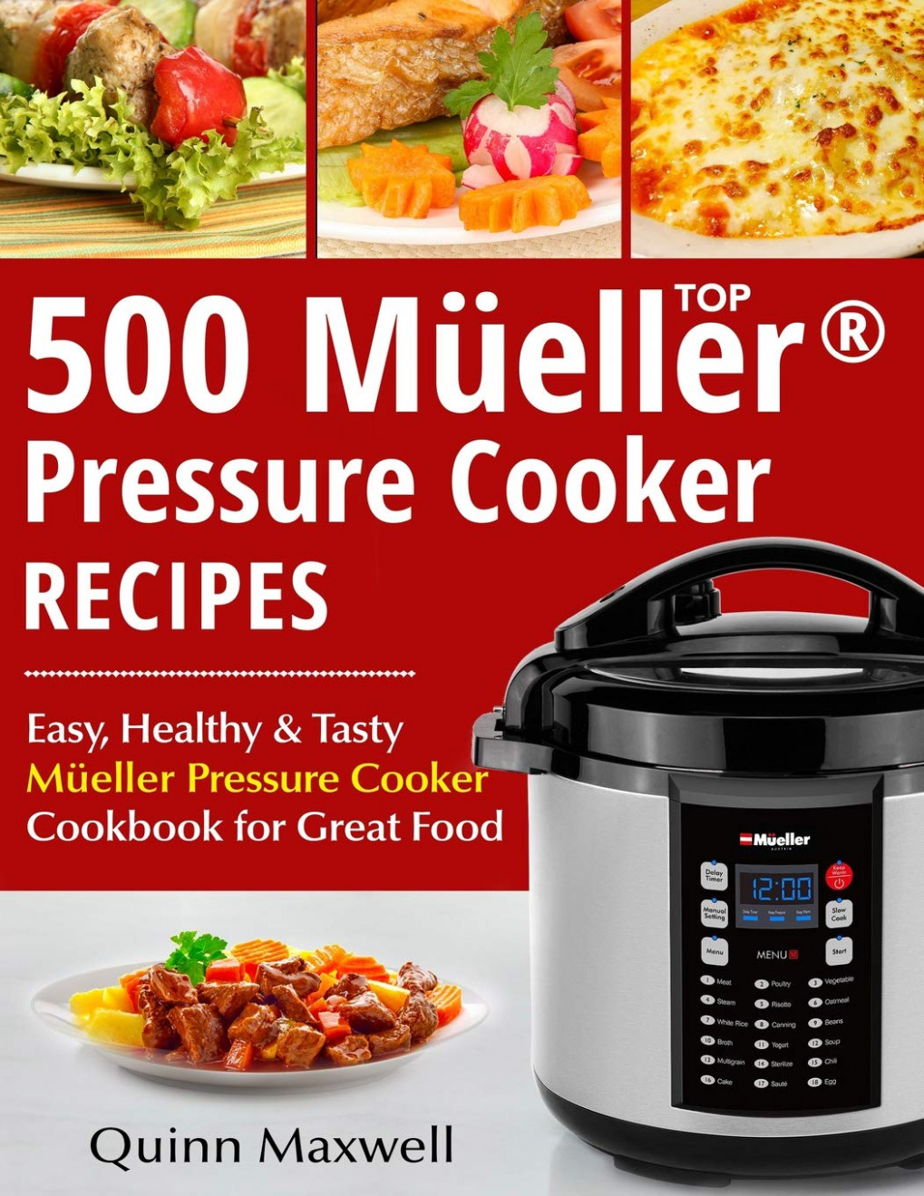 Top 11 Mueller® Pressure Cooker Recipes: The Complete ...