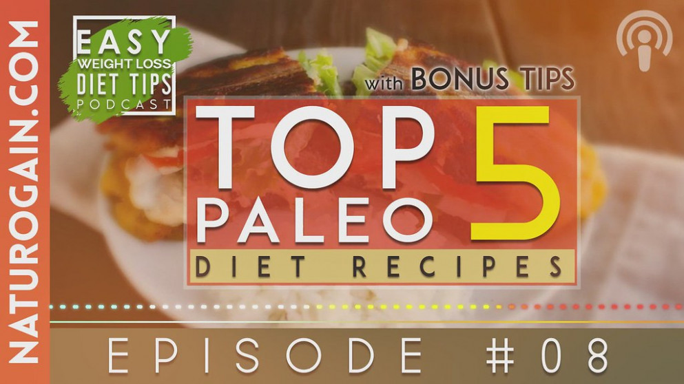 Top 5 Paleo Diet Recipes for Fatty | Ep 8 Podcast