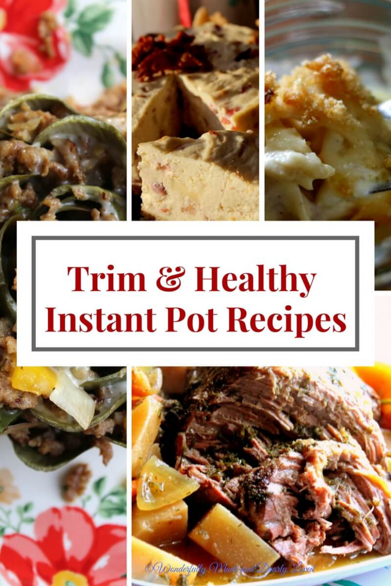 Trim & Healthy Instant Pot Recipes - Wonderfully Made and ...