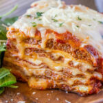 Ultimate Meat Lasagna – Dinner, Then Dessert