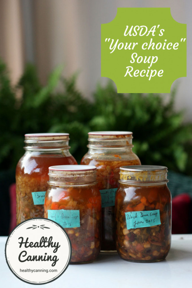 "USDA's ""your choice"" soup recipe - Healthy Canning"