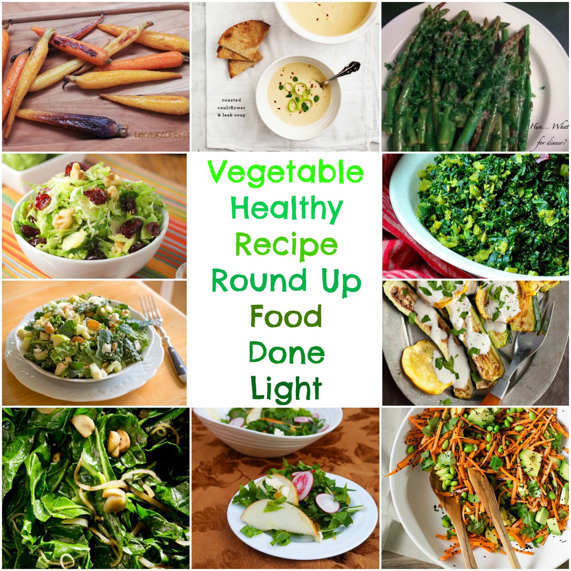 Vegetable Healthy Recipe Round Up - Food Done Light