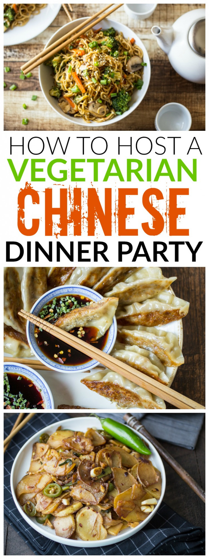 Vegetarian Chinese Dinner Party Menu - The Wanderlust Kitchen