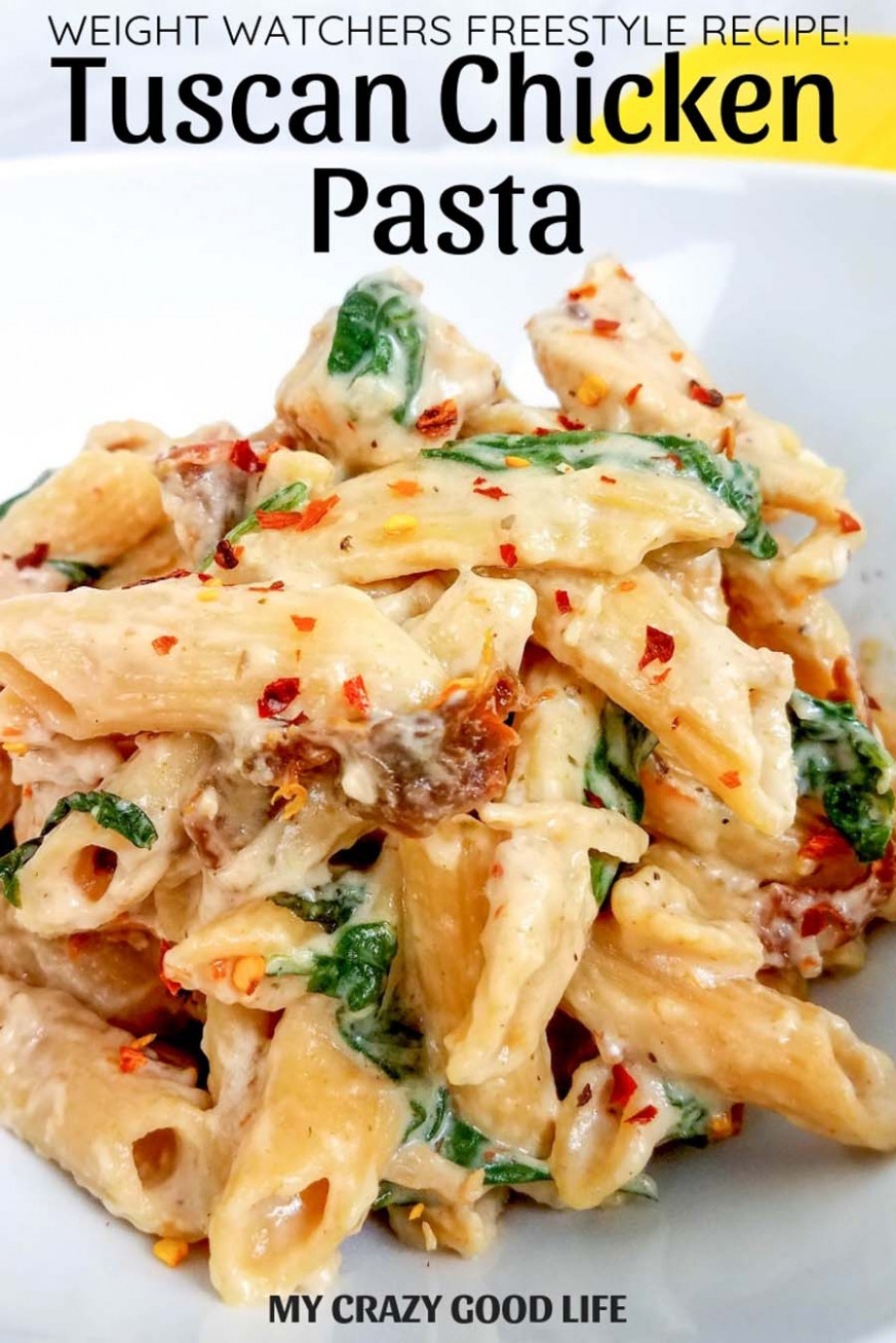 Weight Watchers Tuscan Chicken Pasta - My Crazy Good Life