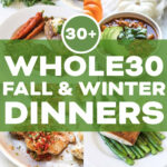 Whole10 Meal Plan :: 10+ Fall & Winter Dinner Recipes …